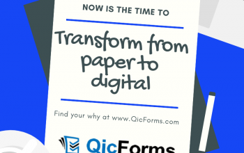 5 Reasons to Transform with QicForms